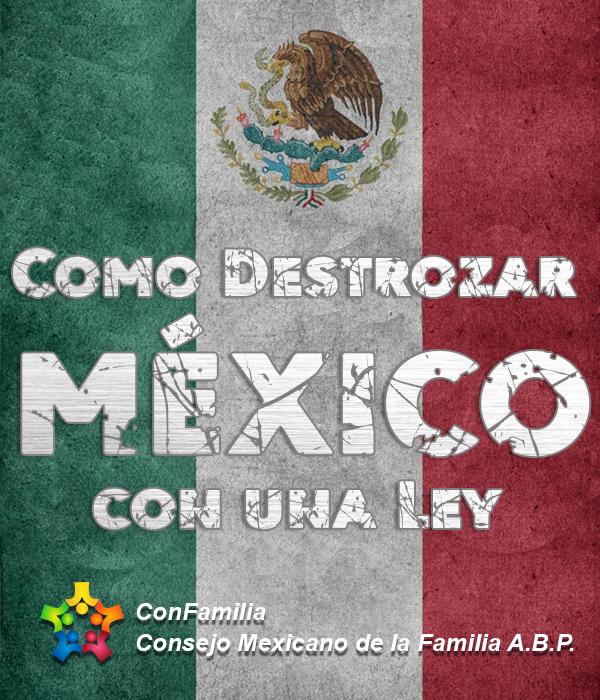 Como Destrozar México con una Ley
