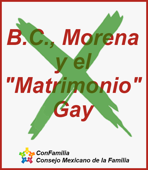 Baja California, Morena y el «Matrimonio» Gay